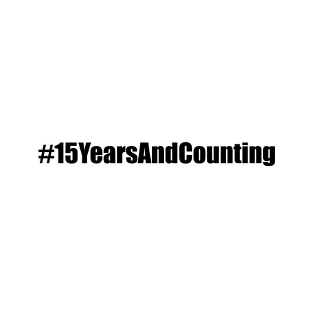 #15yearsandcounting black and white meme